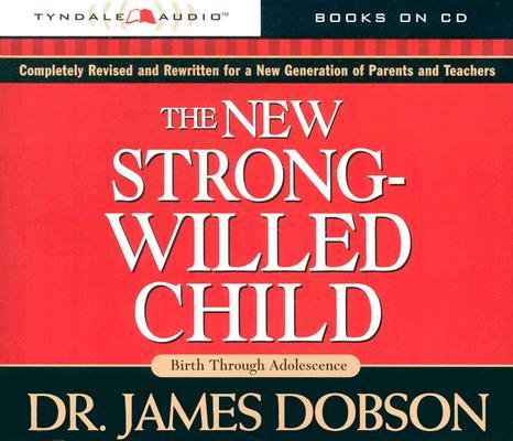 [CD] The New Strong-Willed Child By Dobson, James C./ Fuller, John (NRT)